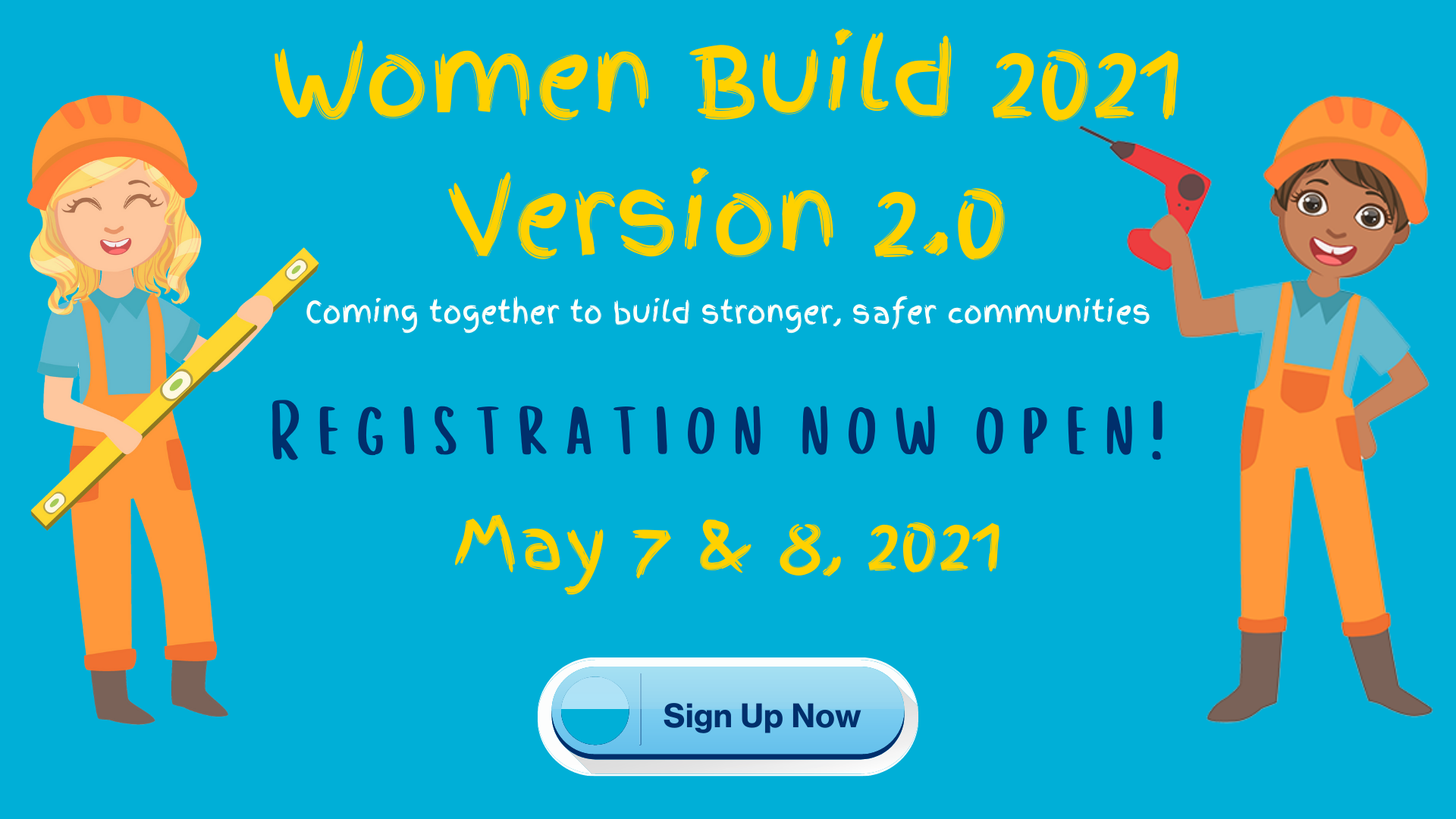 Women Build 2.0 Sign up now